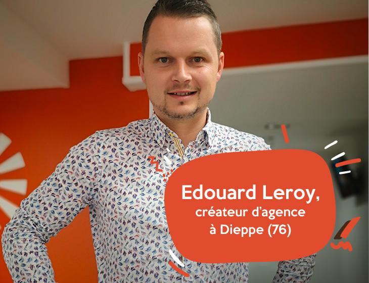 Edouard Leroy, créateur d'agence