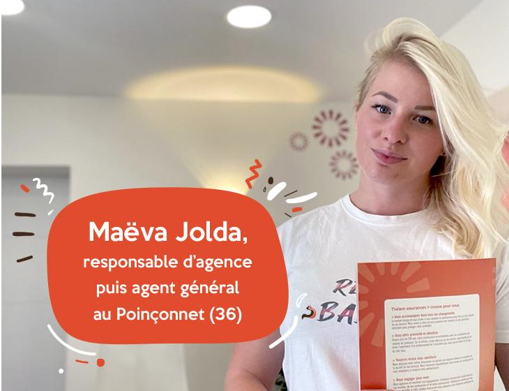 Maëva Jolda, responsable d'agence puis agent général